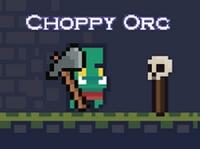Play Choppy Orc