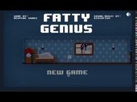Play Fatty Genius