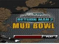 Play Return Man 2 Mud Bowl