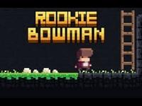Play Rookie Bowman